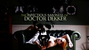 The Infectious Madness of Doctor Dekker llega en junio a PS4