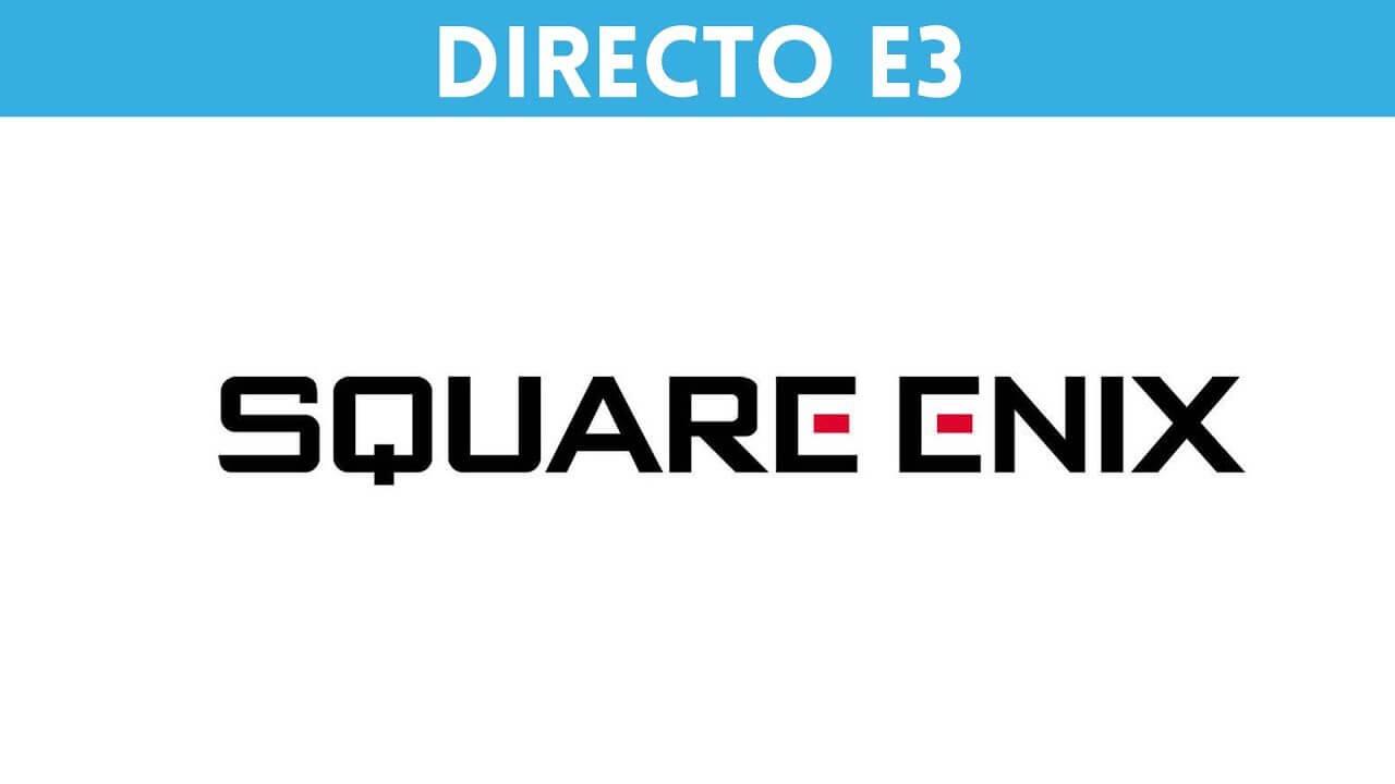 E3 2018 – Conferencia Square Enix