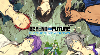 BEYOND THE FUTURE - FIX THE TIME ARROWS -