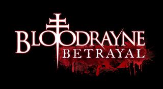 BloodRayne:Betrayal
