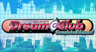 Dream Club C: Complete Edipyon!