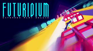 Futuridium EP Deluxe