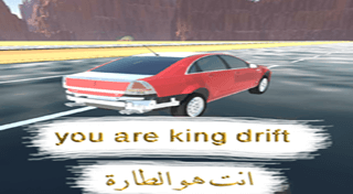 You are king drift !