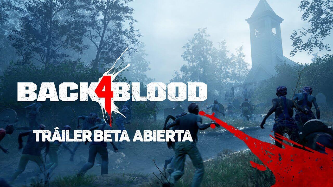 La beta abierta de Back 4 Blood comenzará este 5 de agosto
