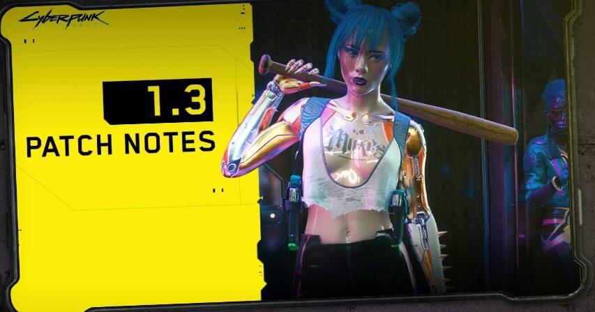 El parche 1.3 de Cyberpunk 2077 ya está disponible en todas las plataformas