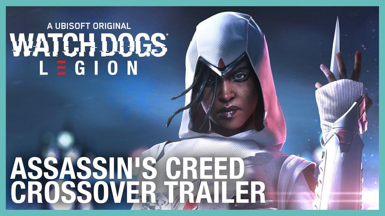 Watch Dogs: Legion tendrá un crossover con Assassin's Creed este 24 de agosto