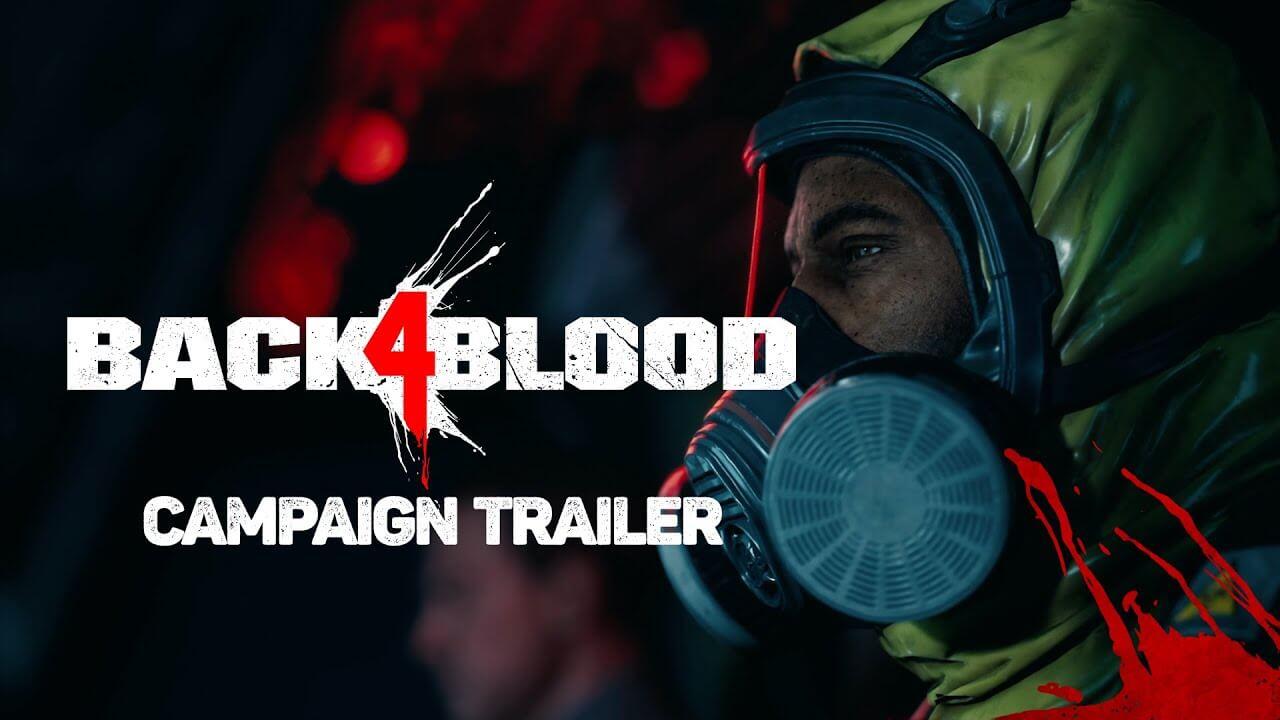 Back 4 Blood muestra toda la acción de su campaña en un tráiler