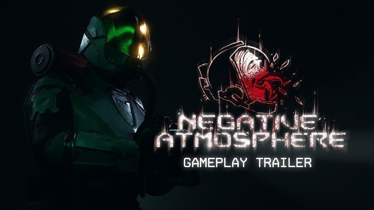 Negative Atmosphere, juego de horror inspirado en Dead Space, muestra su gameplay